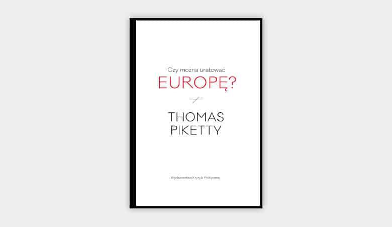 Czy można uratować Europę – największe zjawiska gospodarcze