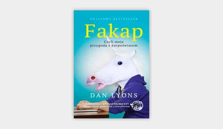 Fakap. Moja przygoda z korpoświatem