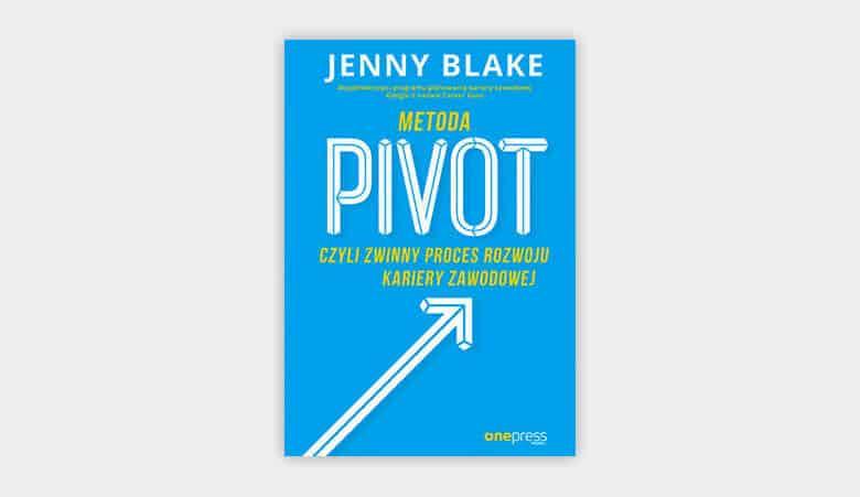 Metoda Pivot, czyli zwinny proces rozwoju kariery zawodowej