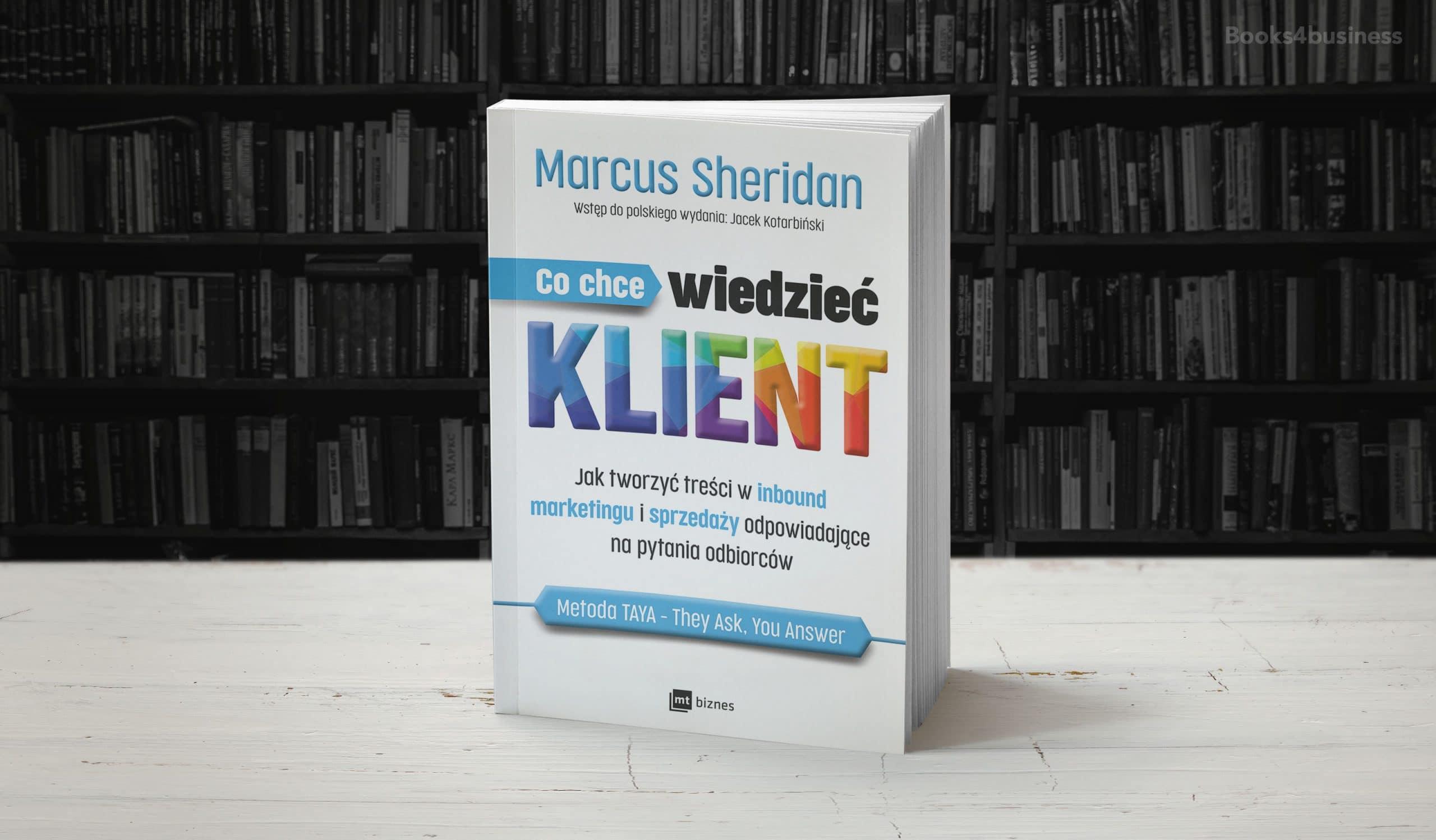 Co chce wiedzieć klient? Jak tworzyć treści w inbound marketingu i sprzedaży odpowiadające na pytania odbiorców